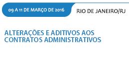 ALTERAÇÕES E ADITIVOS AOS CONTRATOS ADMINISTRATIVOS