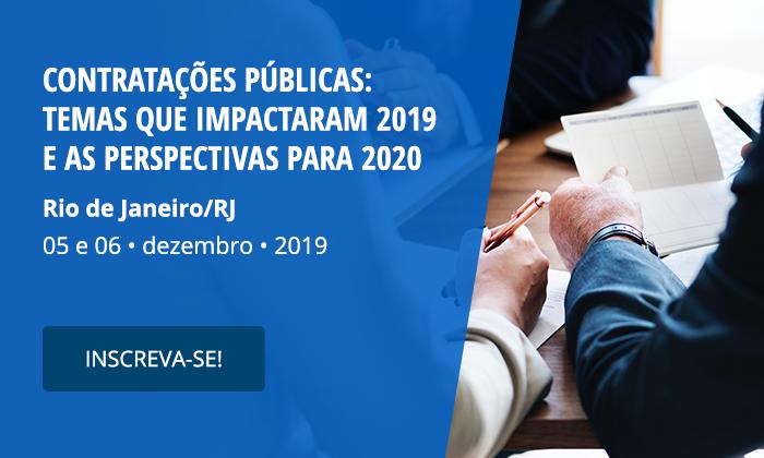Contratações Públicas: Temas mais polêmicos de 2019 e perspectivas para 2020
